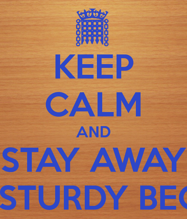 keep-calm-and-stay-away-from-sturdy-beggars-1